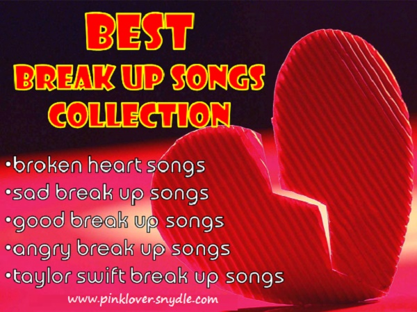 Good songs for broken hearts